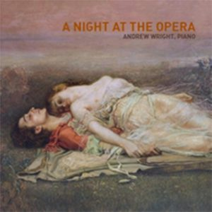 A night at Opera: Andrew Wright, Piano